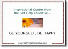 Inspirational Quotes – Be Yourself, Be Happy
