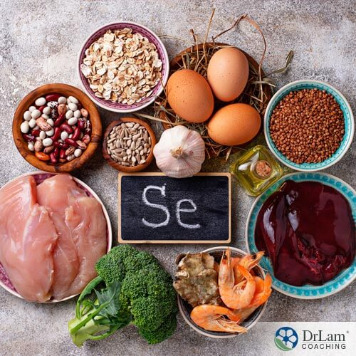 Multiple foods containing Benefits of selenium