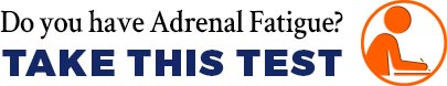 Take this test to find out if you have Adrenal Fatigue