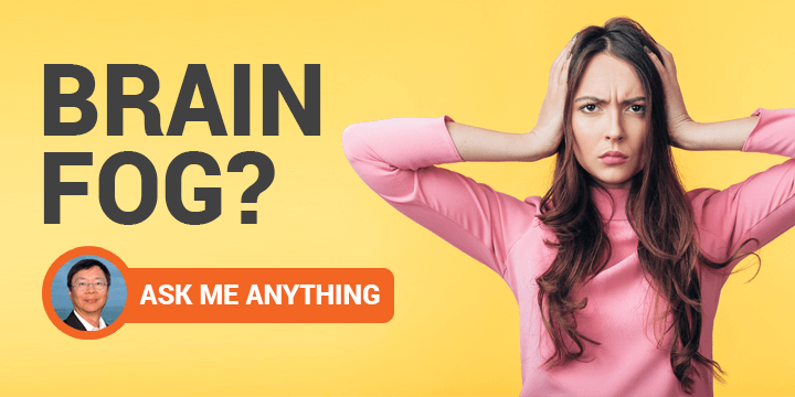 Brain Fog? Ask Me Anything