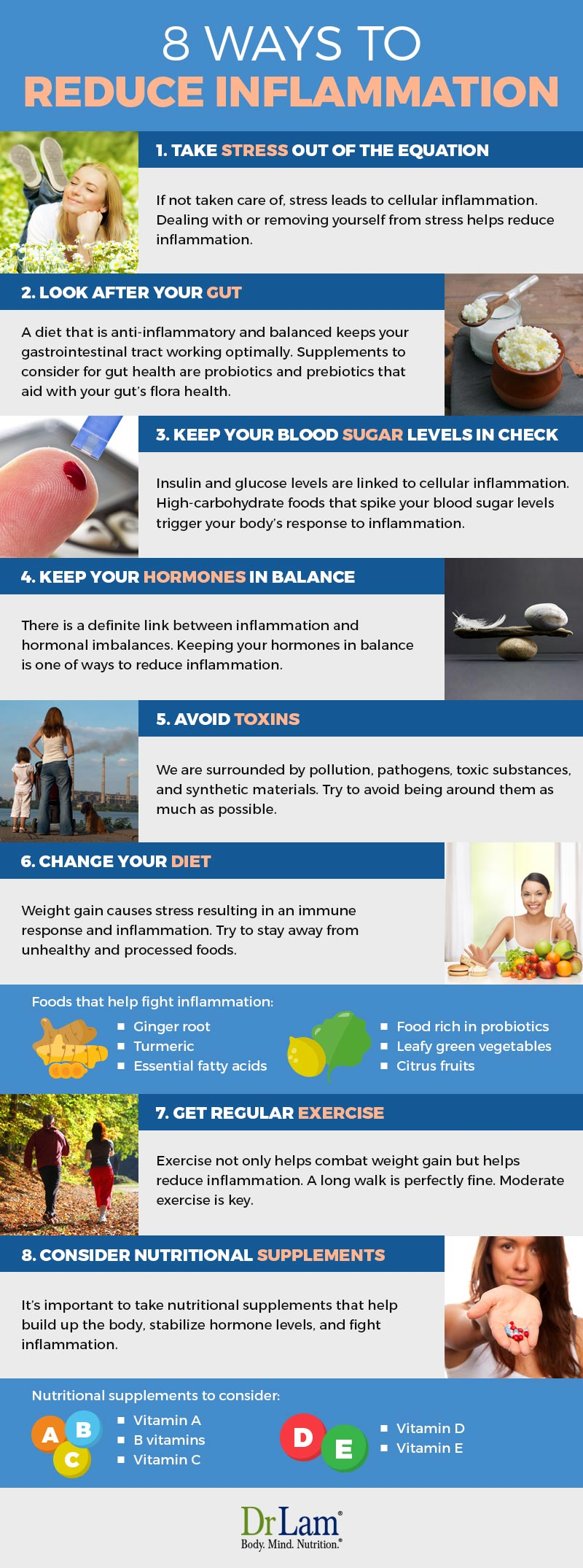 Check out this easy to understand infographic about the 8 ways to reduce inflammation