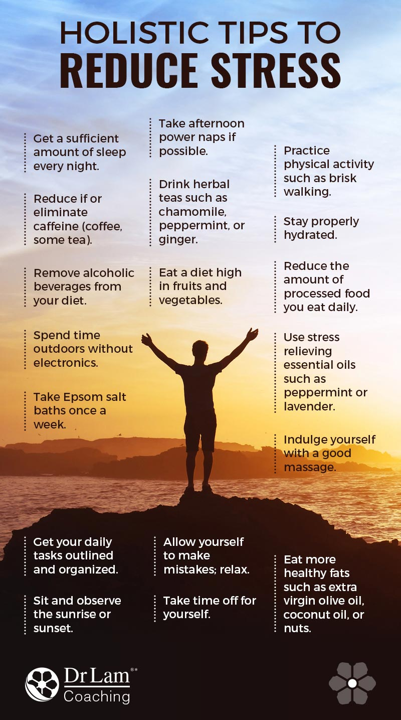 Check out this easy to understand infographic about holistic tips to reduce stress