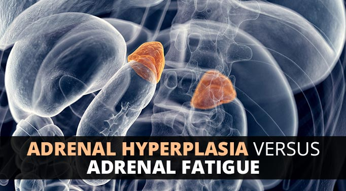 Adrenal hyperplasia