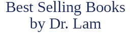 Best Selling Books by Dr. Lam