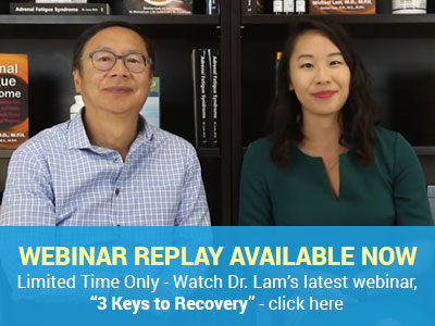 Dr. Lam's June Webinar: How To Recover From Adrenal Fatigue